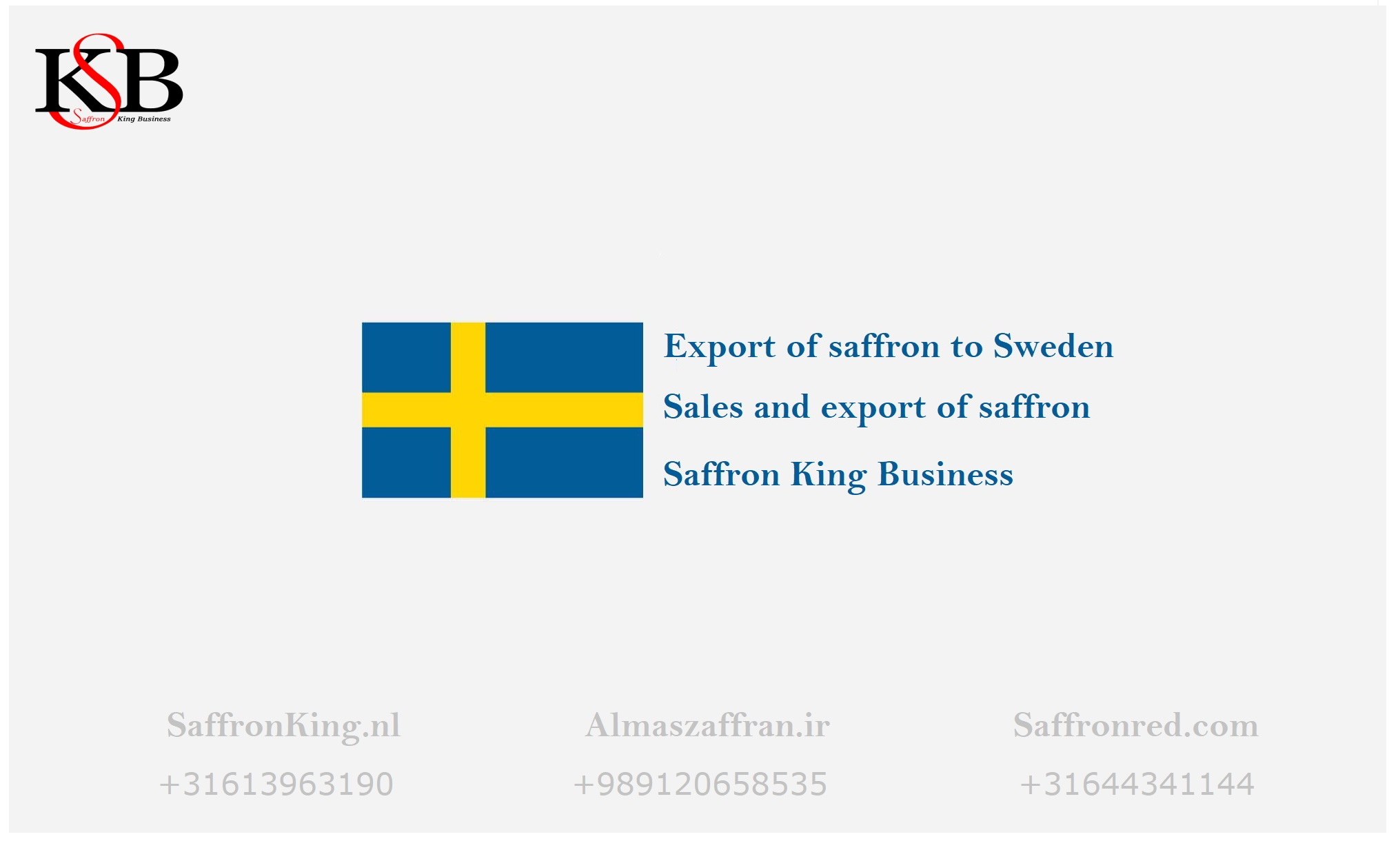 Saffron export to Sweden, Price of saffron, How to export saffron?